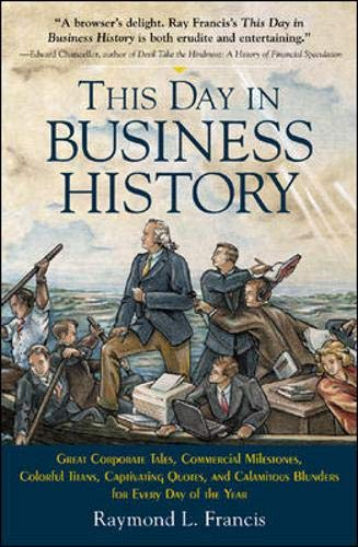 9780071447775: This Day in Business History