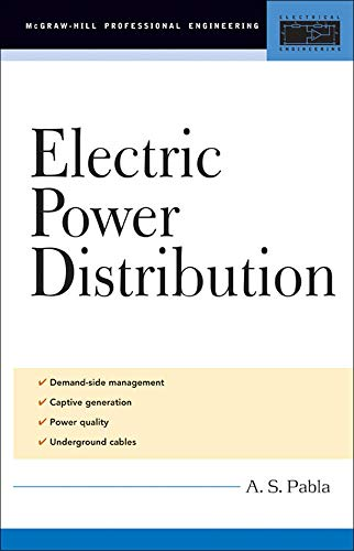 Electric Power Distribution (McGraw-Hill Professional Engineering): Pabla, A. S.