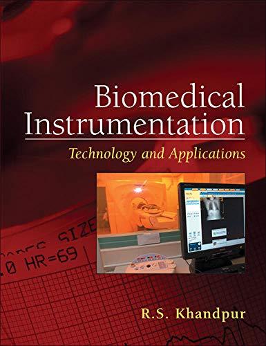 Biomedical Instrumentation: Technology and Applications: Khandpur, R. S.