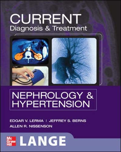 Current Diagnosis & Treatment Nephrology and Hypertension (Lange Current Series): Allen R. ...
