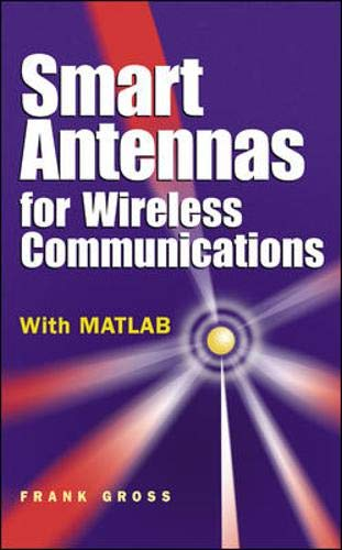 9780071447898: Smart Antennas for Wireless Communications: With MATLAB (Professional Engineering)