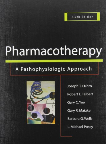 9780071447911: Pharmacotherapy: A Pathophysiologic Approach, 6ed & Pharmacotherapy Casebook, 6ed Value Pak: A Pathophysiologic Approach and Pharmacotherapy Casebook