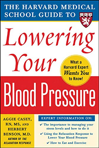 9780071448017: Harvard Medical School Guide to Lowering Your Blood Pressure (Harvard Medical School Guides)