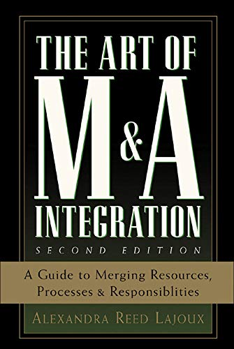9780071448109: The Art of M&A Integration 2nd Ed: A Guide to Merging Resources, Processes,and Responsibilties