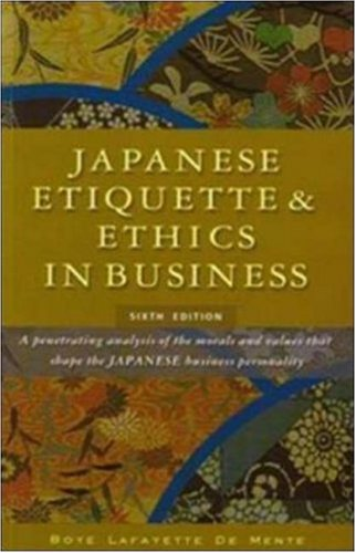 9780071448154: Japanese Etiquette & Ethics in Business. Boye Lafayette de Mente