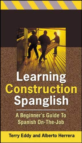 9780071448192: Learning Construction Spanglish: A Beginner's Guide to Spanish On-the-Job