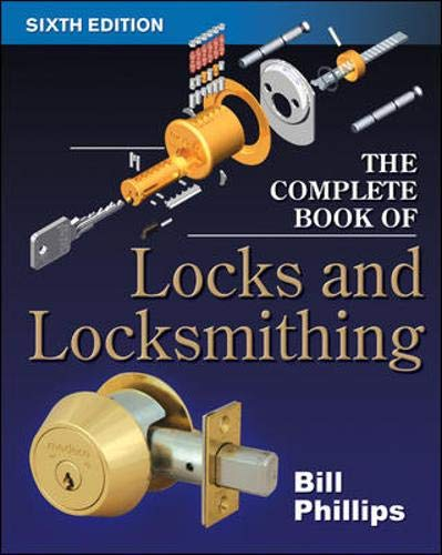9780071448291: The Complete Book of Locks and Locksmithing (Complete Book of Locks & Locksmithing)