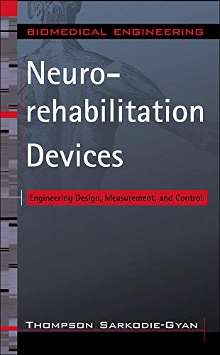 9780071448307: Neurorehabilitation Devices: Engineering Design, Measurement and Control