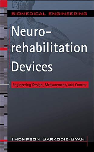 9780071448307: Neurorehabilitation Devices: Engineering Design, Measurement and Control