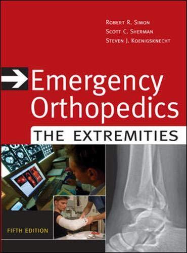 9780071448314: Emergency Orthopedics: The Extremities (Emergency Orthopedics: The Extremities (Simon))