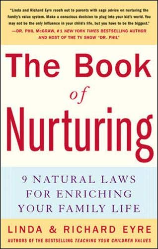 9780071448338: The Book of Nurturing: Nine Natural Laws for Enriching Your Family Life