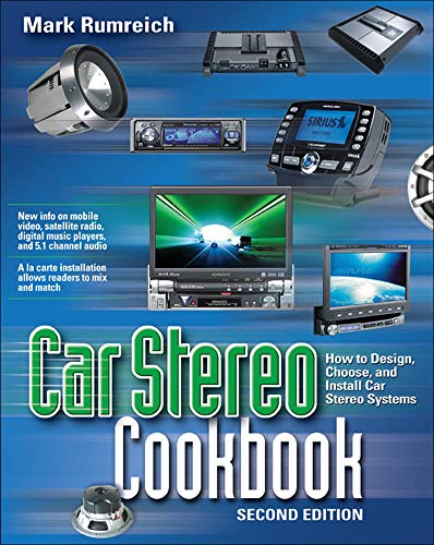 9780071448475: Car Stereo Cookbook: How to Design, Choose, and Install Car Stereo Systems (TAB Electronics Technician Library)