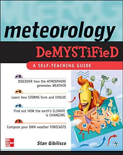 9780071448482: Meteorology Demystified