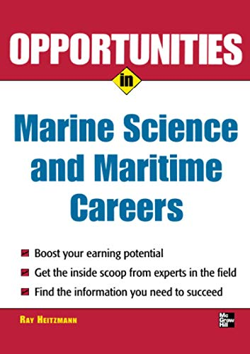 9780071448512: Opportunities in Marine Science and Maritime Careers, revised edition (Opportunities In...Series)