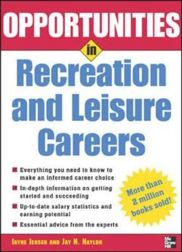 9780071448543: Opportunities in Recreation & Leisure Careers, revised edition (Opportunities In! Series)