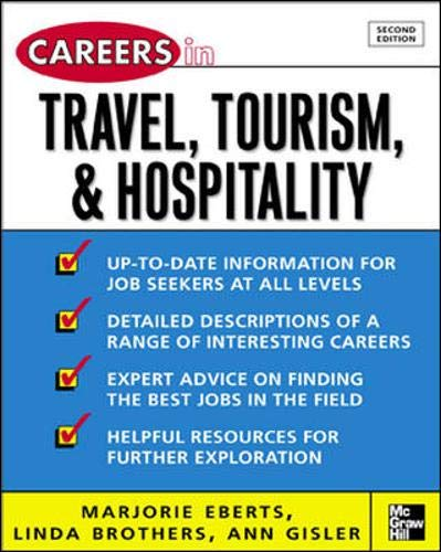 Careers in Travel, Tourism, & Hospitality, Second: Marjorie Eberts, Linda