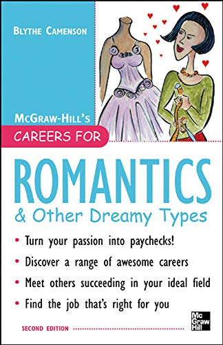 9780071448635: Careers for Romantics & Other Dreamy Types, Second ed. (Careers For Series)