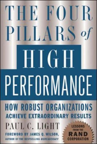 9780071448796: The Four Pillars of High Performance: How Robust Organizations Achieve Extraordinary Results