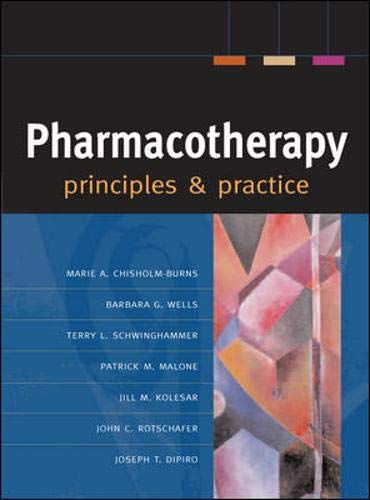 9780071448802: Pharmacotherapy Principles & Practice