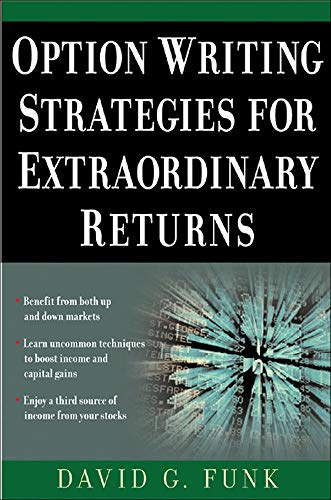 9780071448833: Option Writing Strategies for Extraordinary Returns