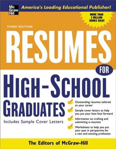 9780071448918: Resumes for High School Graduates, 3e (McGraw-Hill Professional Resumes)
