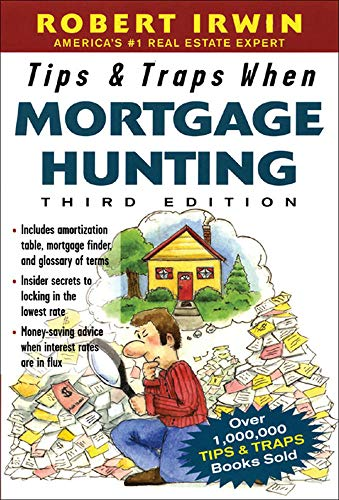 9780071448925: Tips & Traps When Mortgage Hunting, 3/e (Tips and Traps)