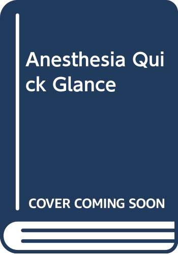 9780071449076: Anesthesia Quick Glance