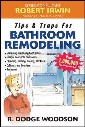 9780071450430: Tips & Traps for Hiring a Bathroom Remodeler
