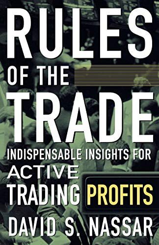 9780071450447: Rules of the Trade: Indispensable Insights for Active Trading Profits