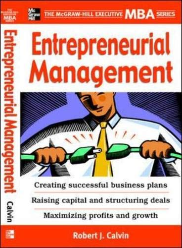 9780071450928: Entrepreneurial Management (McGraw-Hill Executive MBA)