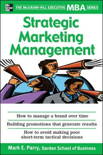 9780071450935: Strategic Marketing Management: The McGraw-Hill Executive MBA Series