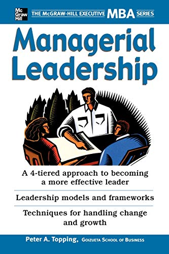 9780071450942: Managerial Leadership: The McGraw-Hill Executive MBA Series