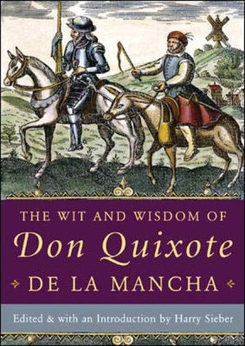 The Wit and Wisdom of Don Quixote: Sieber, Harry