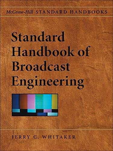 9780071451000: Standard Handbook of Broadcast Engineering (McGraw-Hill Standard Handbooks)