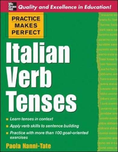 9780071451383: Practice Makes Perfect: Italian Verb Tenses (Practice Makes Perfect Series)