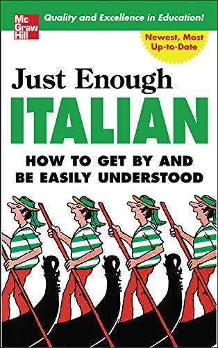 9780071451406: Just Enough Italian (Just Enough Phrasebook Series)