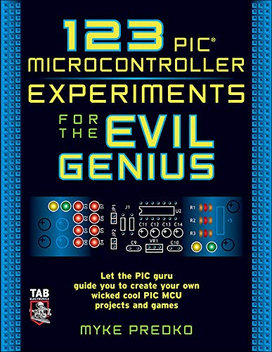 9780071451420: 123 PIC Microcontroller Experiments for the Evil Genius