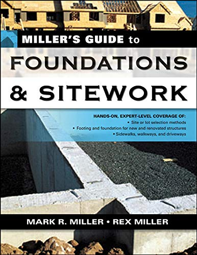 9780071451451: Miller's Guide to Foundations and Sitework (Miller's Guides)