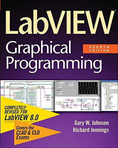 9780071451468: LabVIEW Graphical Programming
