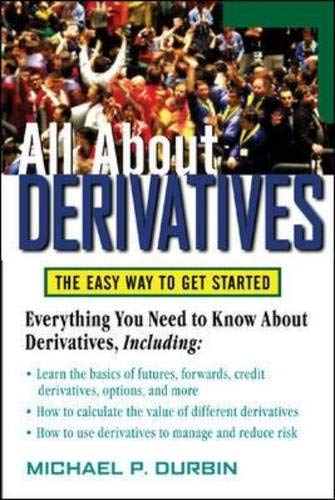 9780071451475: All About Derivatives: The Easy Way to Get Started (All About Series)