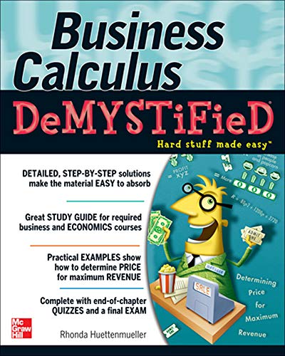 9780071451574: Business Calculus Demystified