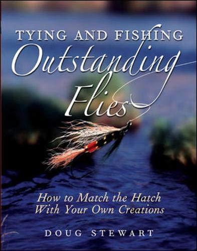 9780071452182: Tying and Fishing Outstanding Flies