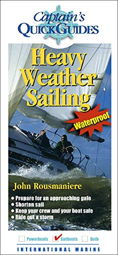 9780071452212: Heavy Weather Sailing (Captain's Quick Guides)