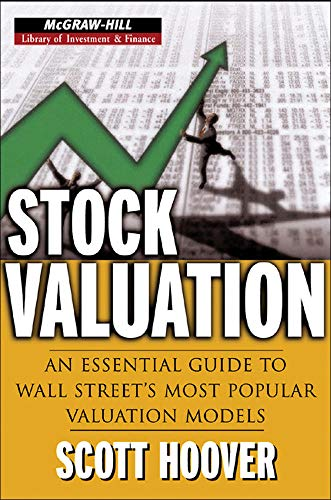 9780071452243: Stock Valuation: An Essential Guide to Wall Street's Most Popular Valuation Models (McGraw-Hill Library of Investment and Finance)