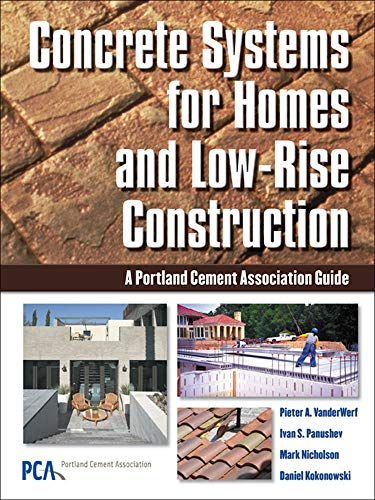 9780071452366: Concrete Systems for Homes and Low-Rise Construction: A Portland Cement Association's Guide for Homes and Lo-Rise Buildings