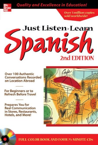 9780071452496: Just Listen 'n' Learn Spanish, 2E. Package (Book + 4CDs): The Fastest Way to Real Spainsh (Just Listen and Learn Series)