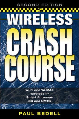 9780071452809: Wireless Crash Course, Second Edition