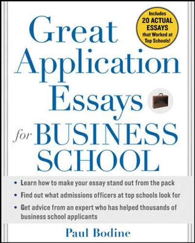 9780071452991: Great Application Essays for Business School (Great Application for Business School)