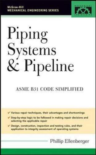 9780071453028: Piping Systems & Pipeline: ASME Code Simplified