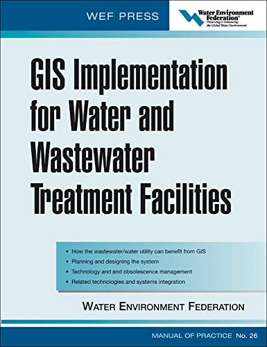 9780071453059: GIS Implementation for Water and Wastewater Treatment Facilities: WEF Manual of Practice No. 26